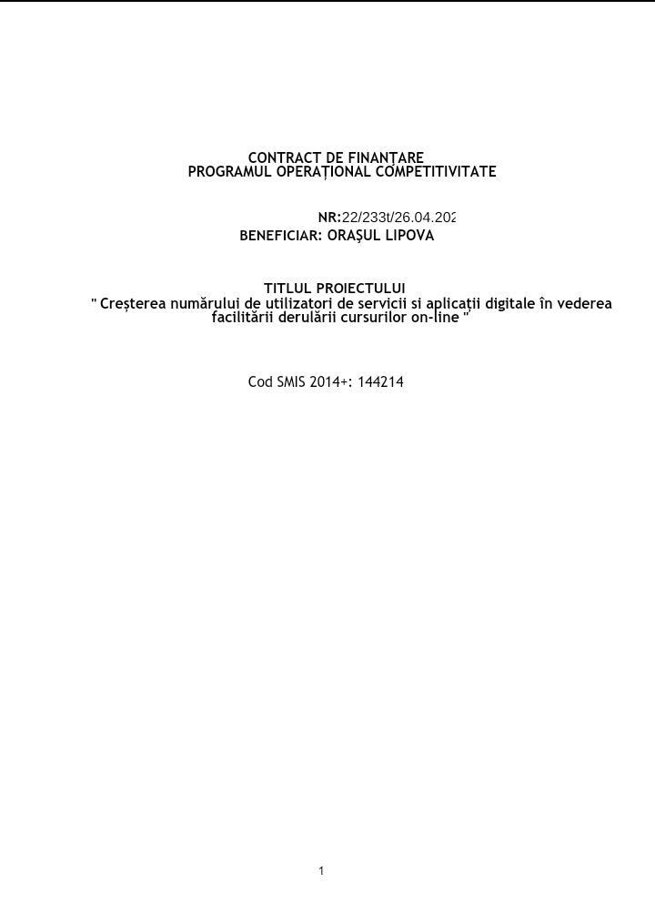 Primarul Orașului Lipova - Florin Fabius PERA, a semnat Contractul de finanțare pentru proiectul cu fonduri europene, prin care se va asigura achiziționarea tabletelor necesare elevilor și cadrelor didactice din Orașul Lipova