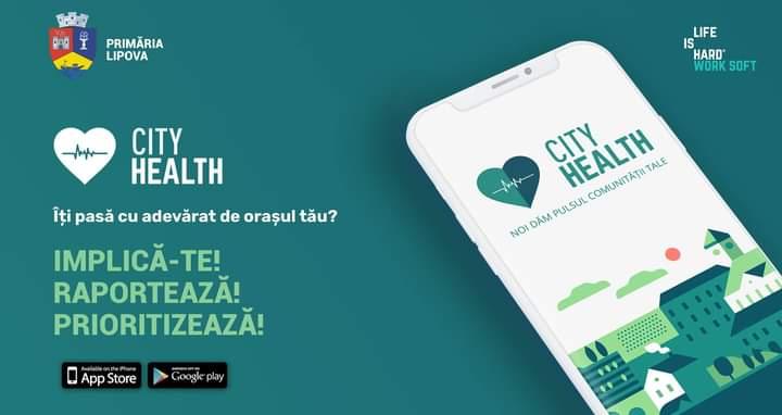 """Primăria Orașului Lipova pune la dispoziția cetățenilor un nou mijloc de comunicare digital. Aplicația """"CityHealth"""" va fi funcțională începând de vineri, 16.07.2021"""