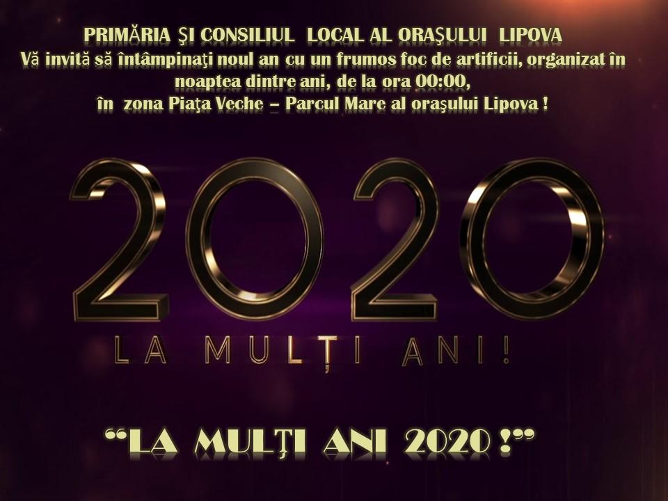 """""""Primăria şi consiliul local Lipova, vă aşteaptă să spunem într-un glas """"LA MULŢI ANI, 2020!"""", marţi, 31.12.2019, orele  00:00, ÎN PIAŢA VECHE din ORAŞUL LIPOVA """""""
